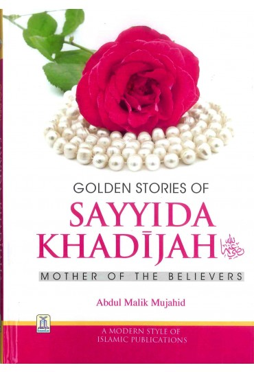 Golden Stories of Sayyida Khadijah