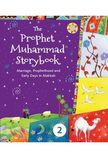 The Prophet Muhammad Storybook – 2