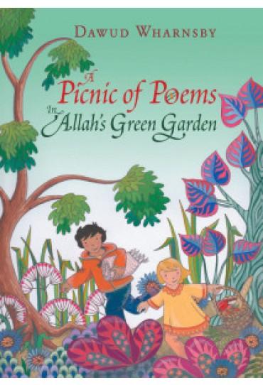 A Picnic of Poems: In Allah's Green Garden Book +CD