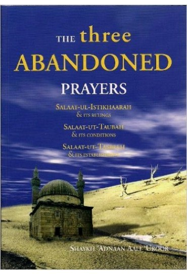 The Three Abandoned Prayers