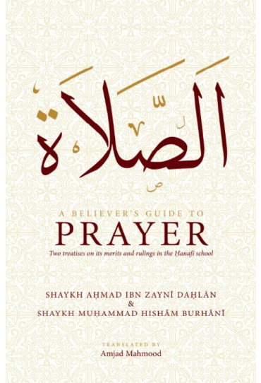 A Believers Guide To Prayer