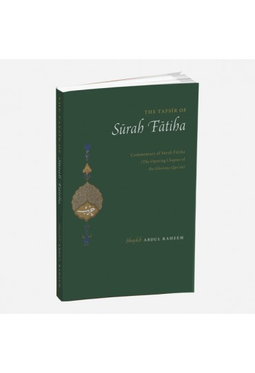 The Tafseer of Surah Fatiha