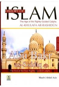History of Islam Abu Bakr As-Siddiq Rightly-Guided Khalifah