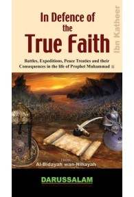 In Defence of the True Faith (Al Bidayah wan-Nihayah)