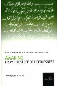 Awaking From the Sleep of the Heedlessness
