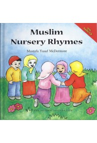 MUSLIM NURSERY RHYMES (BOOK AND CD)