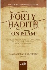 FORTY HADITH ON ISLAM